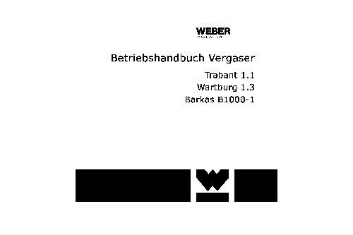 Reparaturanleitung Vergaser Trabant 1.1   Wartburg 1.3   Barkas B1000-1